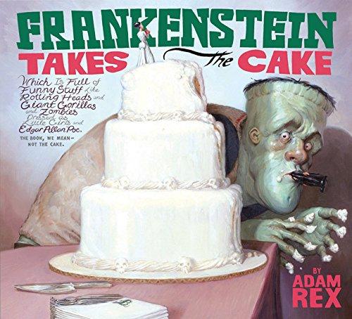 9780152062354: Frankenstein Takes the Cake