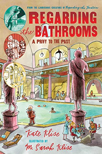 9780152062613: Regarding the Bathrooms: A Privy to the Past