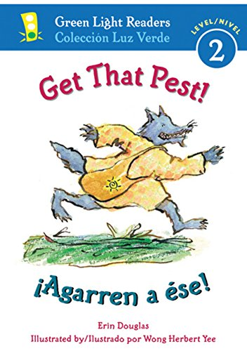 9780152062699: Get That Pest!/Agarren a Ese! (Green Light Readers Bilingual)