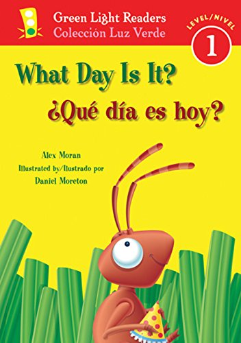 9780152062750: What Day Is It?/Que Dia Es Hoy? (Green Light Readers Bilingual)