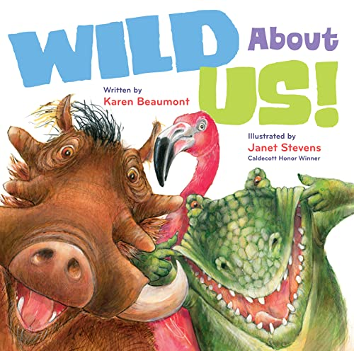 9780152062941: Wild About Us!