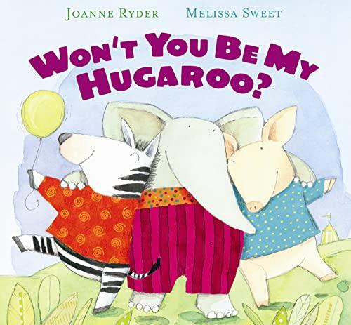 9780152062989: Won't You Be My Hugaroo?