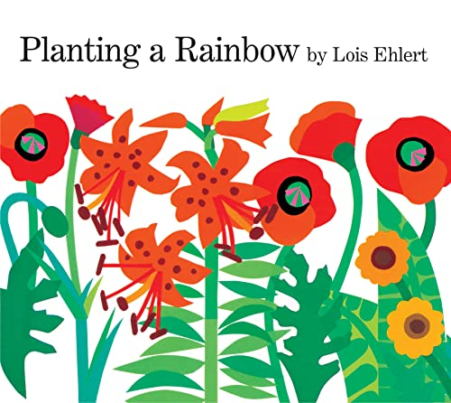 Planting a Rainbow: Lap-Sized Board Book (9780152063047) by Lois Ehlert