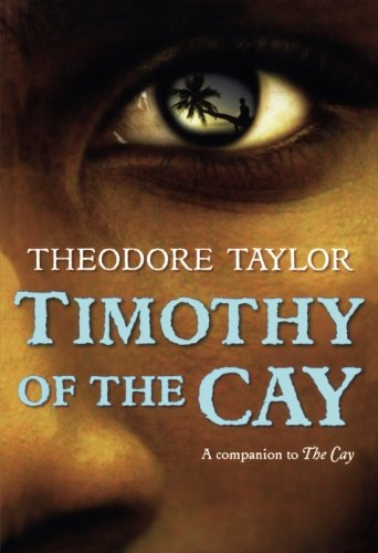 9780152063207: Timothy of the Cay