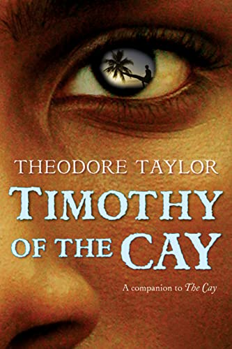 Timothy of the Cay: Theodore Taylor
