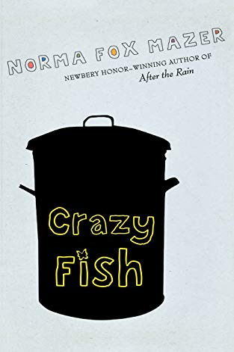 9780152063733: Crazy Fish