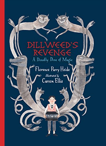 9780152063948: Dillweed's Revenge: A Deadly Dose of Magic