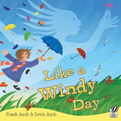 9780152064037: Like a Windy Day