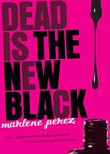 9780152064082: Dead Is the New Black (Dead Is (Quality))