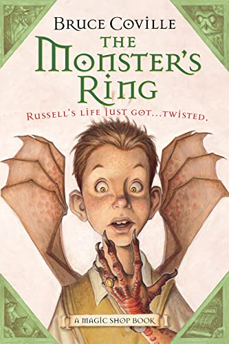 The Monster's Ring: A Magic Shop Book: Bruce Coville