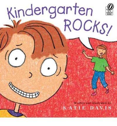 9780152064457: [Kindergarten Rocks!] [by: Katie Davis]
