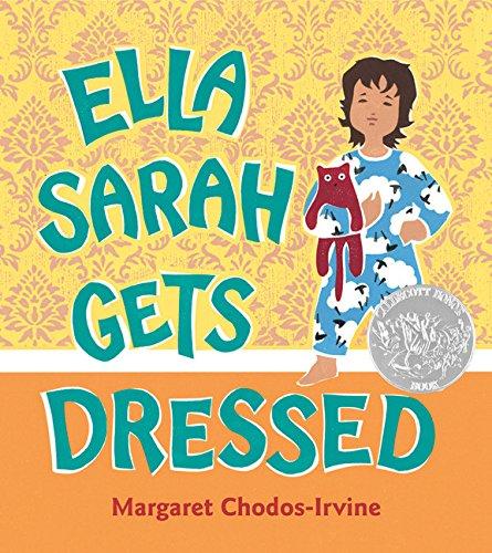 9780152064860: Ella Sarah Gets Dressed: Lap-Sized Board Book