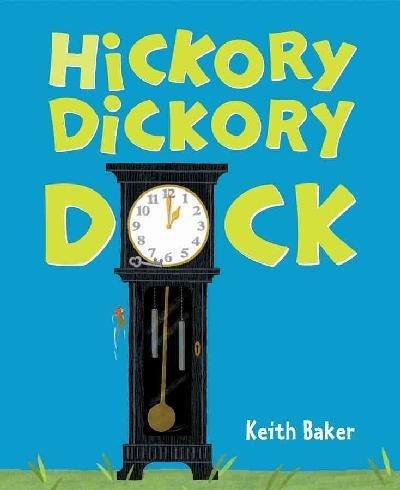 9780152064877: Hickory Dickory Dock