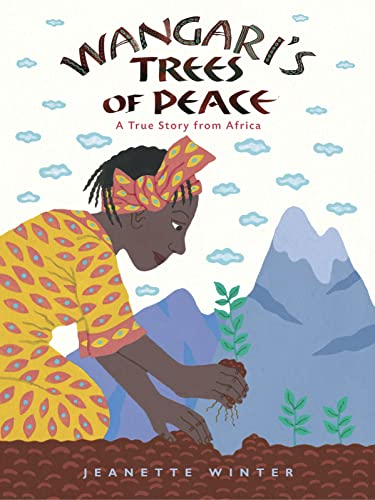9780152065454: Wangari's Trees of Peace: A True Story from Africa