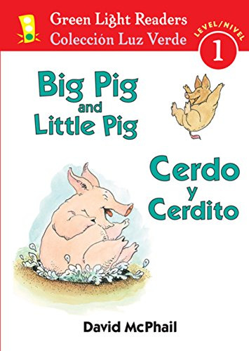 9780152065614: Cerdo y Cerdito/Big Pig and Little Pig (Green Light Readers Level 1) (Spanish and English Edition)
