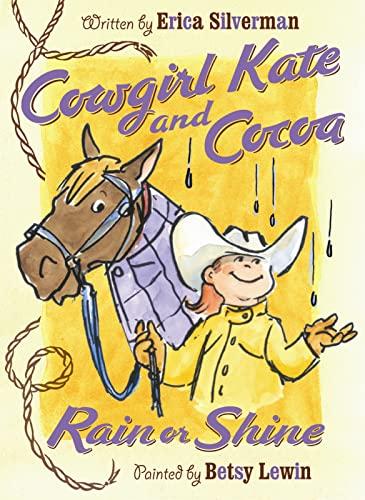 9780152066024: Rain or Shine (Cowgirl Kate & Cocoa)