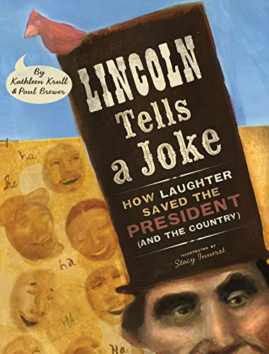 Lincoln Tells a Joke: How Laughter Saved the President and the Country: Krull, Kathleen & Paul ...