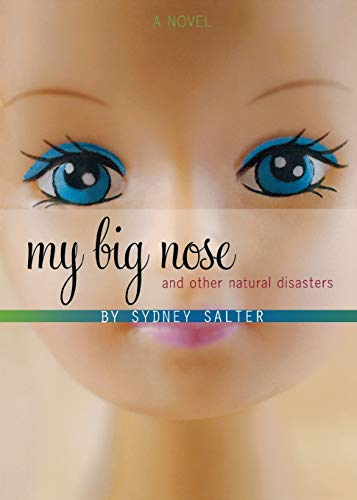 9780152066437: My Big Nose & Other Natural Disasters