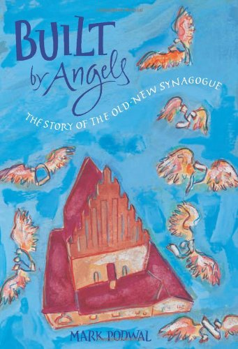 9780152066789: Built by Angels: The Story of the Old-New Synagogue