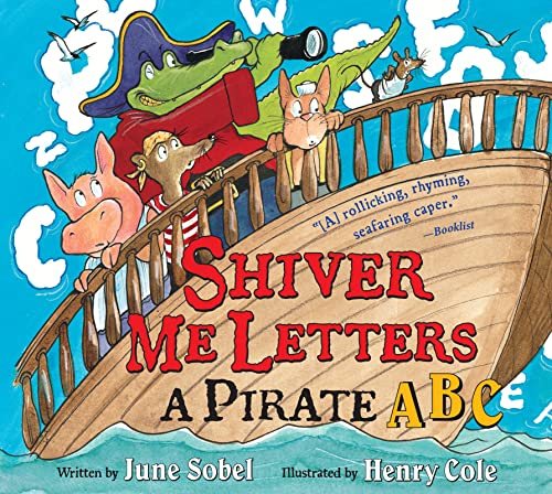 9780152066796: Shiver Me Letters: A Pirate ABC