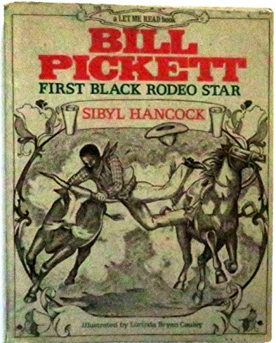 9780152073930: Bill Picket: First Black Rodeo Star (Let Me Read Book)