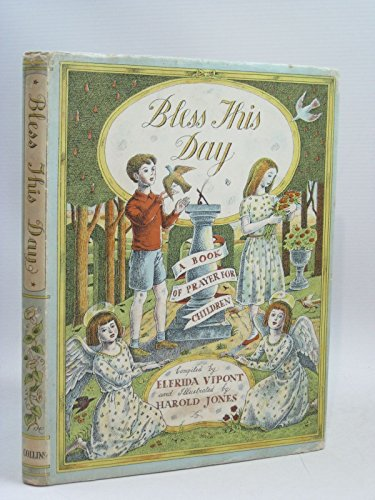 9780152087340: Bless This Day a Book of Prayer for Children