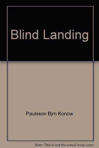 9780152087708: Blind Landing