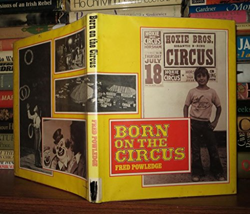 9780152099701: Born on the Circus