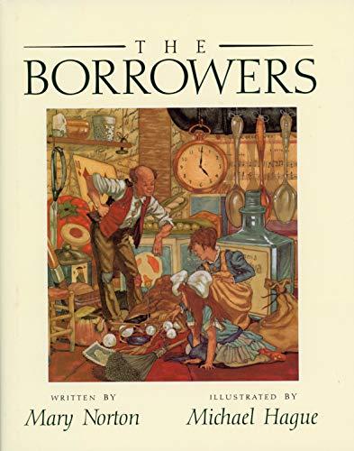 9780152099916: The Borrowers