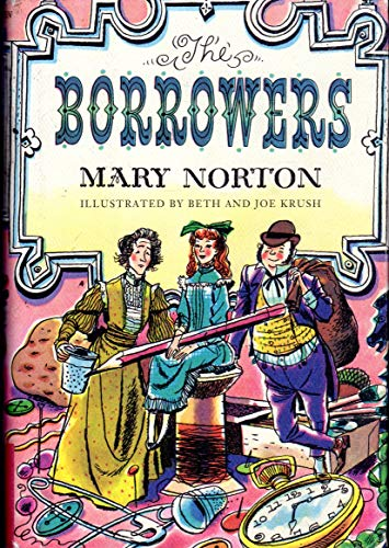 Borrowers, The: Norton, Mary