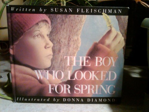 The Boy Who Looked for Spring
