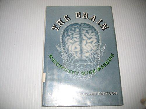 9780152113889: The Brain: Magnificent Mind Machine