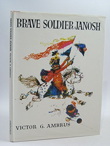 9780152119904: Brave Soldier Janosh