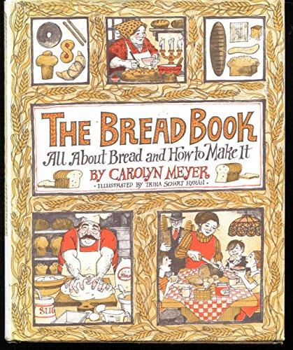 9780152120405: The Bread Book