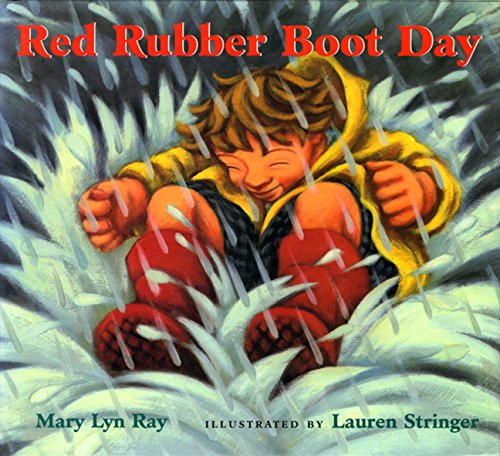 9780152137564: Red Rubber Boot Day