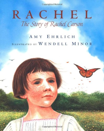 9780152162276: Rachel: The Story of Rachel Carson