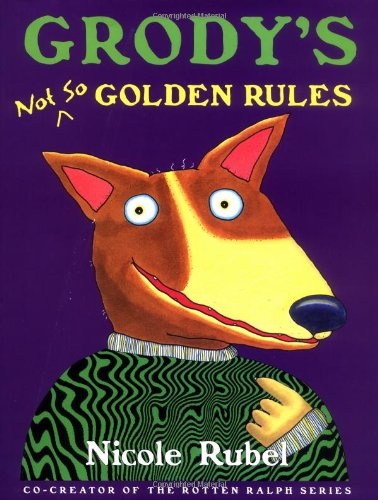 9780152162412: Grody's Not So Golden Rules