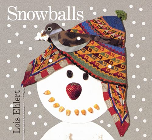 Snowballs (9780152162757) by Lois Ehlert