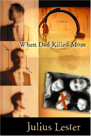 9780152163051: When Dad Killed Mom