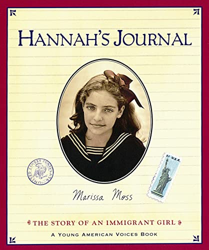 9780152163297: Hannah's Journal: The Story of an Immigrant Girl