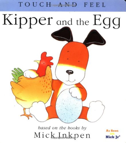 9780152163327: Kipper and the Egg (Touch and Feel Books (Red Wagon))
