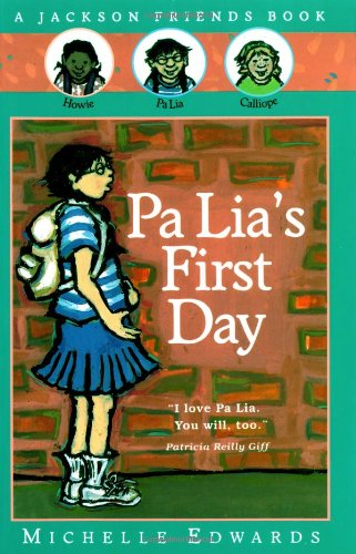 9780152163372: Pa Lia's First Day (Jackson Friends Books)