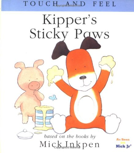 9780152163389: Kipper's Sticky Paws (Touch and Feel Books (Red Wagon))