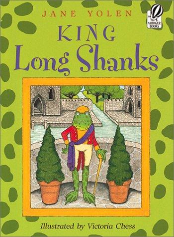 King Long Shanks (9780152163419) by Jane Yolen