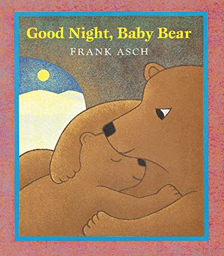 9780152163686: Good Night, Baby Bear