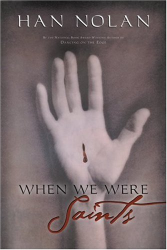 9780152163716: When We Were Saints