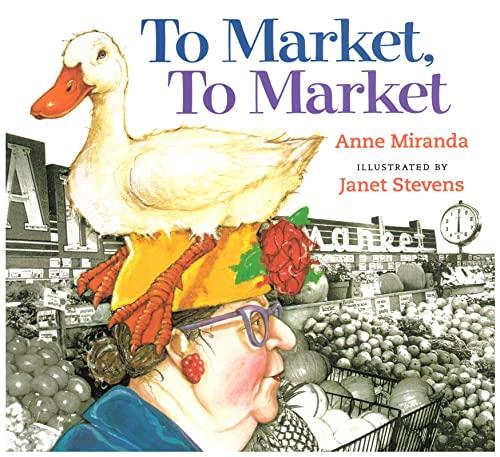 9780152163983: To Market, to Market