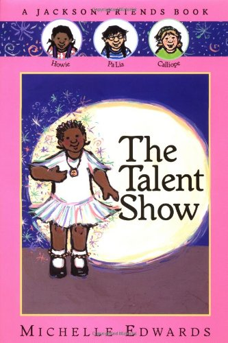 9780152164034: The Talent Show: A Jackson Friends Book