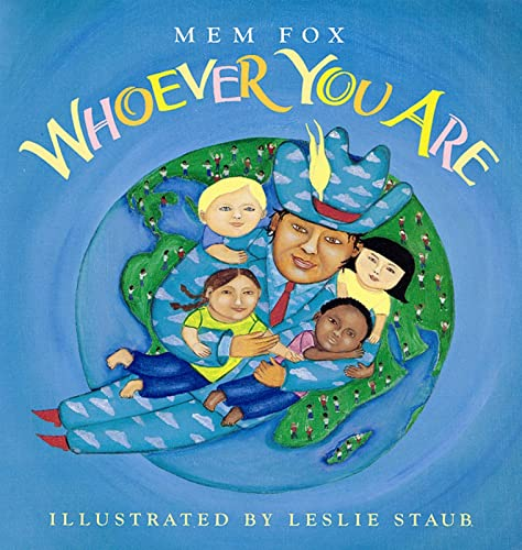 Whoever You Are (Reading Rainbow Books): Fox, Mem