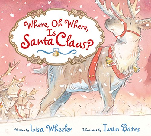 9780152164089: Where, Oh Where, Is Santa Claus?